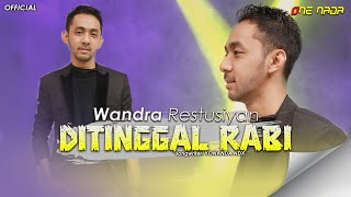Video Wandra - Ditinggal Rabi (Official Music Video) download MP3, 3GP, MP4, WEBM, AVI, FLV Juli 2018