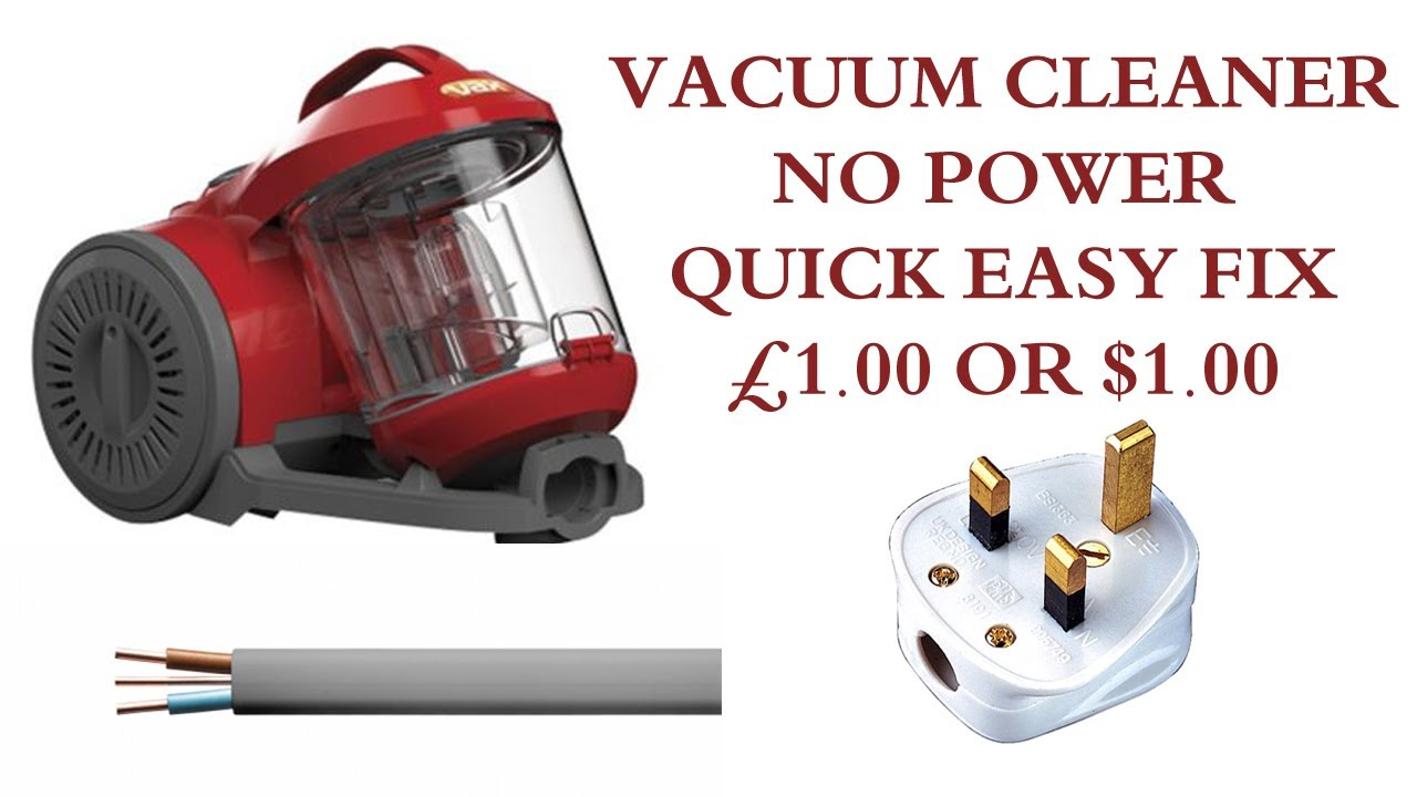 How To Fix A Vacuum That Won't Turn On - Quick Easy Fix For Under £1 00 or  $1 00
