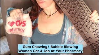 ASMR Annoying Gum Chewing / Bubble Blowing Cashier at Pharmacy. Whispered, Funny