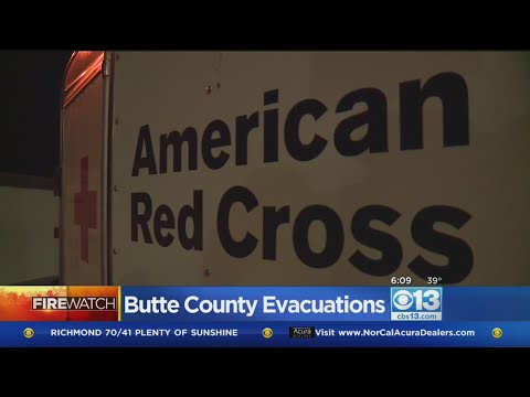 Several Evacuation Centers Open In Butte And Yuba Counties