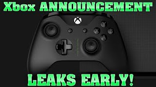 MAJOR Xbox One Announcement Coming Next Week Gets LEAKED EARLY!