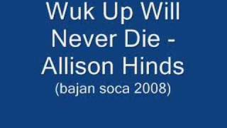 Wuk Up Will Never Die - Alison Hinds (Barbados Soca 2008)
