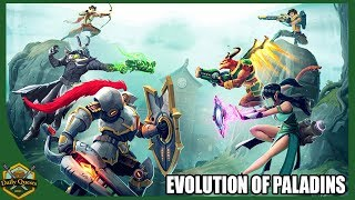 The Evolution Of Paladins