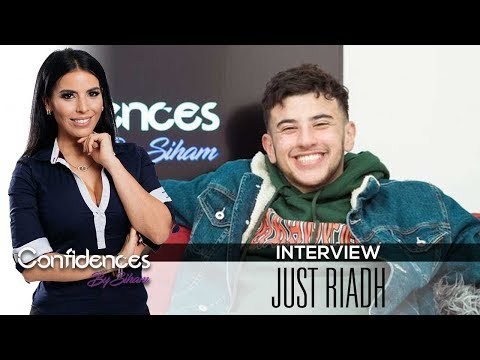 Interview JUST RIADH - Confidences by Siham