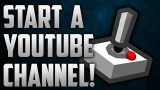 How To Start A Gaming Channel For FREE - How To Start A YouTube Channel!