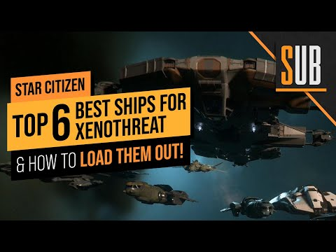 Top 6 Ships for XenoThreat | A Star Citizen's Guide to the Galaxy | Alpha 3.12