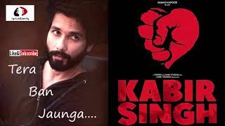 Tera Ban Jaunga full audio   Kabir Singh   Shahid Kapoor   Full Audio Song