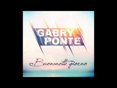 Buonanotte Giorno - Gabry Ponte
