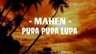 Mahen - pura pura lupa // #mahen