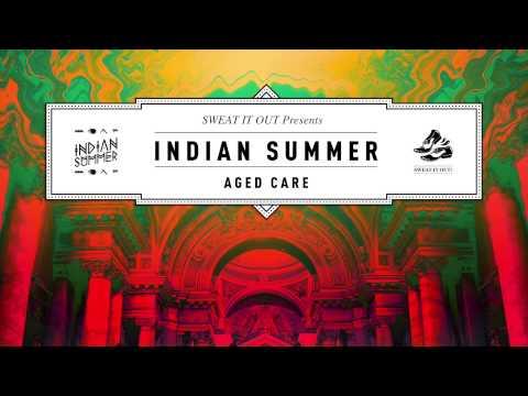 Indian Summer 'Aged Care' ft. Benjamin Joseph