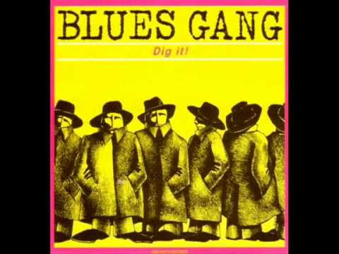 Blues Gang - Dangerous Blues