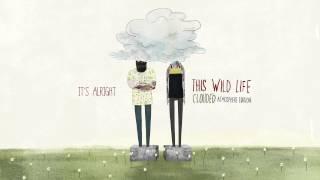 """This Wild Life - """"It"""
