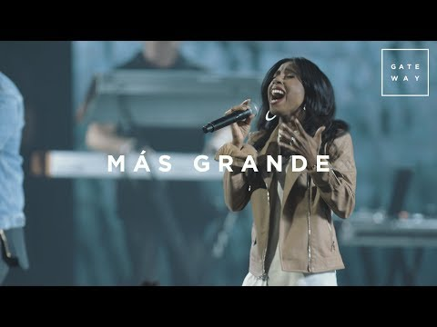 Más Grande (con Lilly Goodman) | En Vivo | GATEWAY