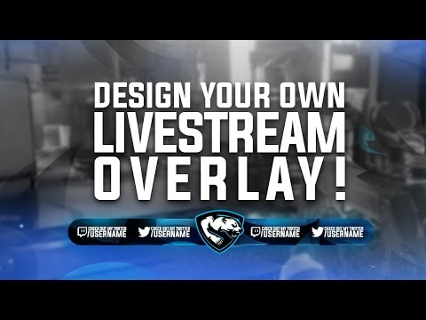 Tutorial: Twitch/YouTube Livestream Overlay (Ep.1)  (Photoshop CC)