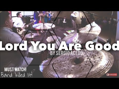 LORD YOU ARE GOOD - Israel Houghton (Best Live Version)