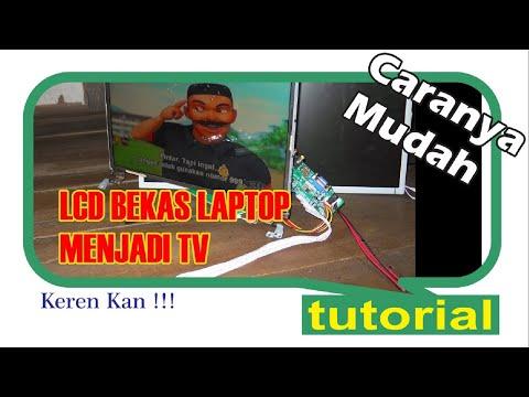 TUTORIAL | LCD BEKAS LAPTOP JADI TV !!! (CEKIDOT)
