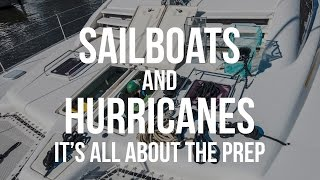 Repeat youtube video Sailboats & Hurricanes - It's All About the Prep! (Sailing Curiosity)