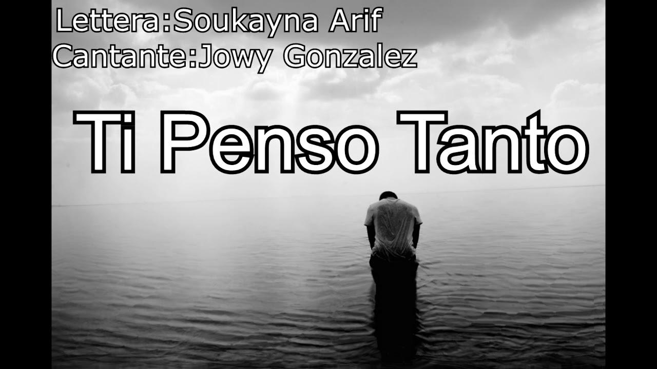 Ti Penso Tanto Jowy Gonzalez