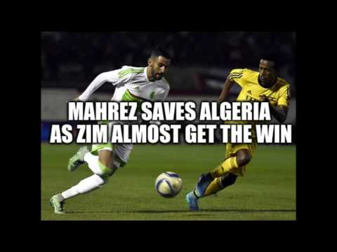 Algeria 2-2 Zimbabwe Post Match Analysis Review Reaction - AFCON 2017