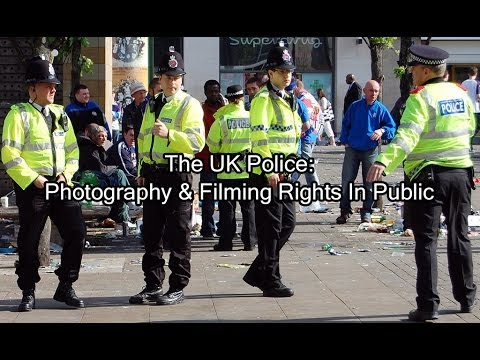The UK Police: Photography & Filming Rights In Public