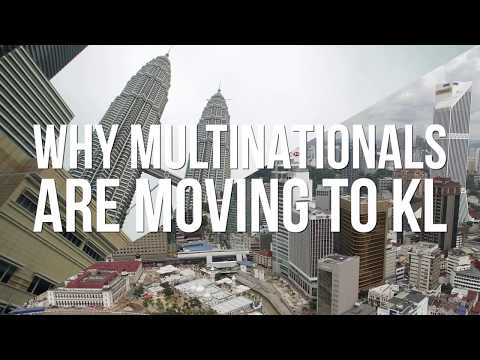 Why Multinationals are Moving to Kuala Lumpur