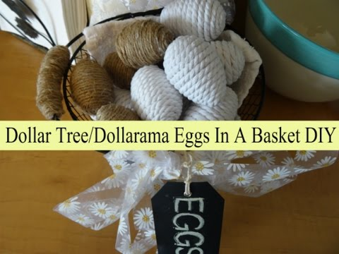 Dollar Tree/Dollarama ... Farmhouse Eggs In A Basket Decor DIY