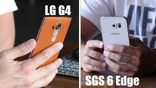 Что выбрать LG G4 или Samsung Galaxy S6 Edge?