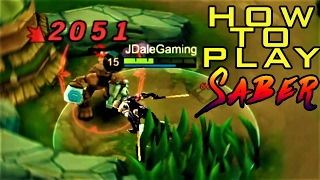 Mobile Legends How to PLAY SABER Tips & Tricks Part 1