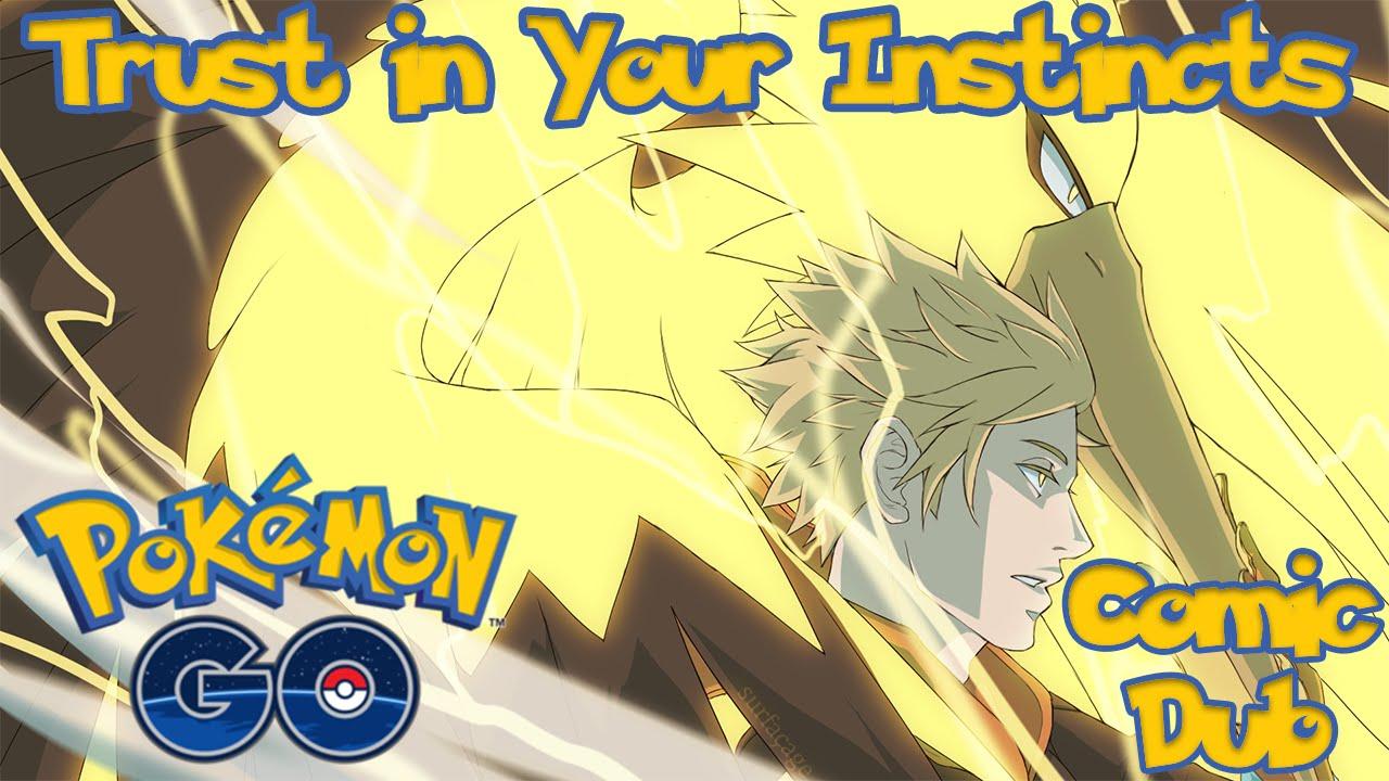 trust in your instincts pokemon go comic dub youtube