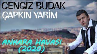 Cengiz Budak -   apkin Yarim  Ankara Havasi 2020  Resimi