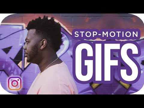 Creating Stop-Animation GIFs For Instagram 2019