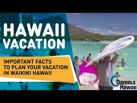 Hawaii Vacation - Important Facts to plan your Vacation in Waikiki Hawaii