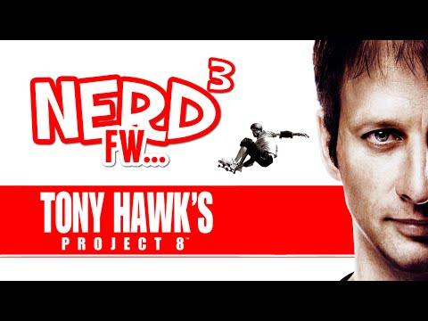 Nerd³ FW - Tony Hawk's Project 8