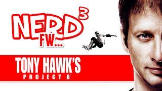 Nerd³ FW - Tony Hawk