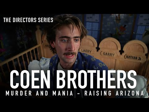 the-coen-brothers:-murder-and-mania---raising-arizona-(the-directors-series)