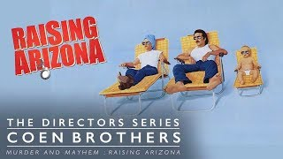 The Coen Brothers: Murder and Mania - Raising Arizona (The Directors Series)
