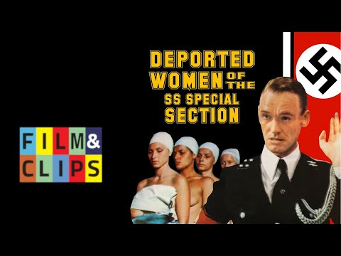 Deported Women of the SS Special Section (悪魔のホロコースト) - Full Movie With Japanese Subs by Film&Clips