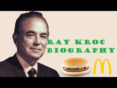Ray Kroc | What you should know about Ray Kroc | Brief Biography