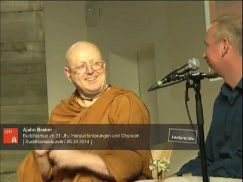 Ajahn Brahm: Buddhismus im 21. Jahrhundert - Herausforderungen und Chancen