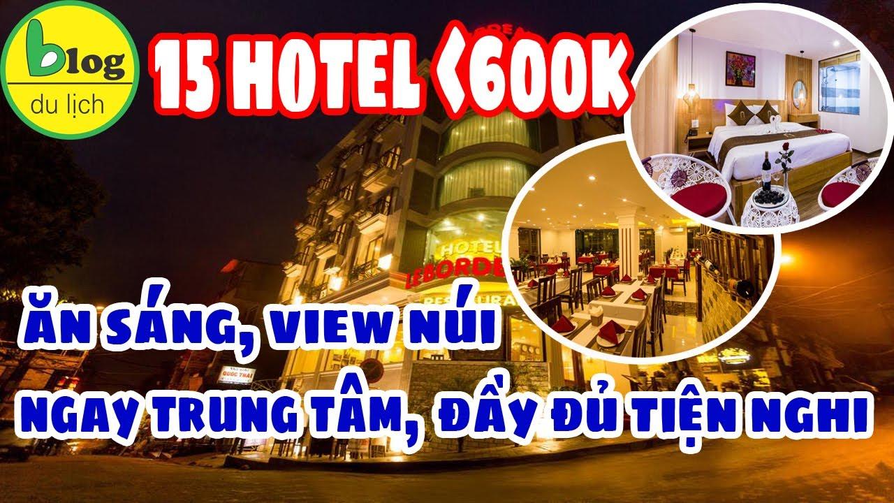 15 khách sạn Sapa view đẹp, đầy đủ tiện nghi, giá rẻ chỉ 600.000đ