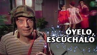 El Chavo   Óyelo, Escúchalo (Clip) thumbnail