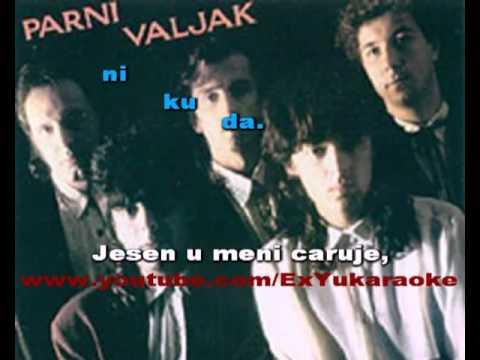 Parni Valjak - Jesen U Meni Karaoke.Lajk.In.Rs