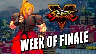 WEEK OF Ken - FINALE: Street Fighter 5 Online Part (Beta #2)