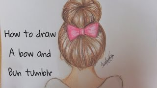 How to draw a bow & bun tumblr hair