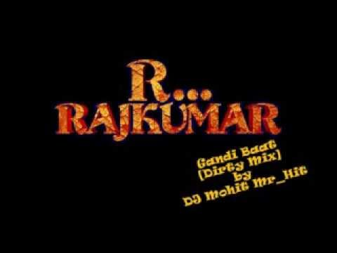 Gandi Baat Dirty Mix(r...rajkumar) By DJ Mohit Mr_Hit