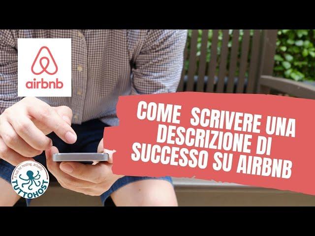 Airbnb: come realizzare una descrizione ed un titolo d'effetto