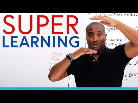 SUPERLEARNING: Develop your learning style to its full potential