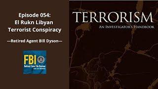 Episode 054: Bill Dyson - El Rukn Libyan Terrorist Conspiracy