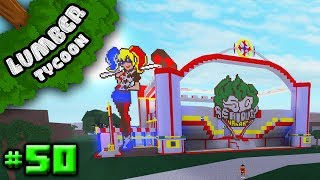 Lumber Tycoon #50: EVIL CRAZY CARNIVAL BASE   Roblox