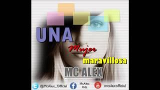 Una mujer maravillosa - MC ALEX (Audio Oficial)